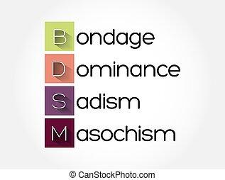 sadism, siglas, plano de fondo, -, bdsm, concepto, esclavitud, masochism, dominación