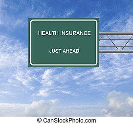 Señal de carretera al seguro médico