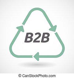 Señal de reciclaje aislada con el texto B2B