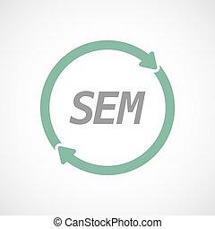 Señal de reutilización aislada con el mensaje SEM