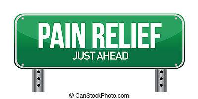 Señal de tráfico con un concepto de alivio del dolor