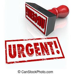 Se requiere un sello urgente de acción de emergencia inmediata