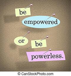 Sea poderoso o sea palabras impotentes diciendo tablón de anuncios