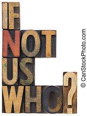 Si no somos nosotros, ¿quién es el tipo de preguntas