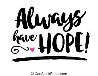 Siempre hay esperanza