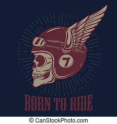 signo., t, ilustración, vector, ride., elemento, cartel, diseño, nacido, cráneo, alado, camisa, emblema, biker, helmet.