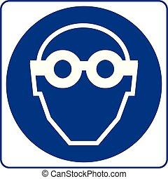 Signos obligatorios: protección ocular debe usarse en esta zona