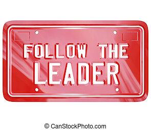 Sigue las palabras de la vanidad roja líder