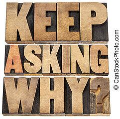 Sigue preguntando por qué