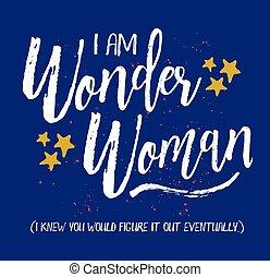 Soy la mujer maravilla