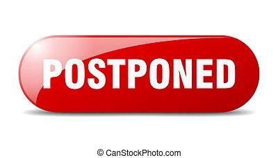 sticker., señal, vidrio, button., redondeado, banner., postponed