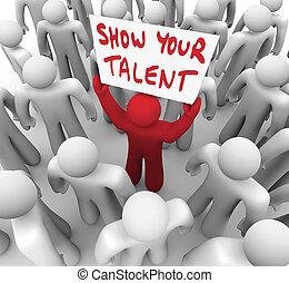 su, habilidades, talento, exposición, habilidades, señal, persona, tenencia, exhibición