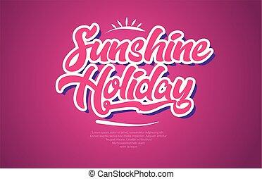 Sunshine Holiday palabra texto tipografía de icono de diseño rosa