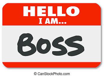 supervisor, pegatina, nametag, autoridad, jefe, hola