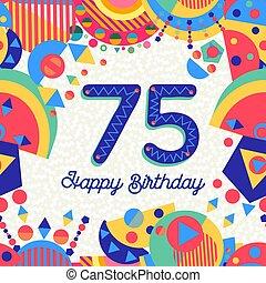 tarjeta, 75, año, cinco, fiesta de cumpleaños, setenta, saludo