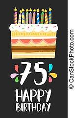 tarjeta, 75, feliz, cinco, cumpleaños, año, pastel, setenta