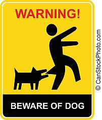 tenga cuidado, advertencia, -, perro