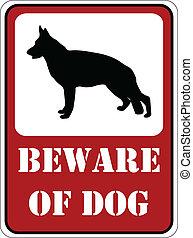 tenga cuidado, perro