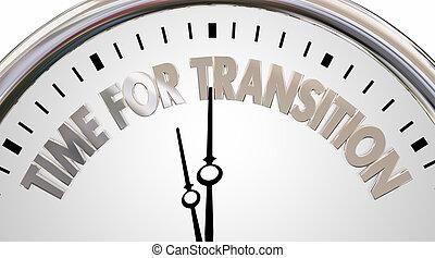 Tiempo para el cambio de transición reloj nueva era palabras 3D ilustración