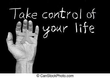 Toma el control de tu vida.