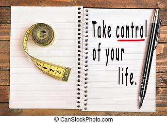 Toma el control de tu vida