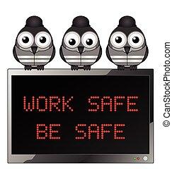Trabajen con cuidado