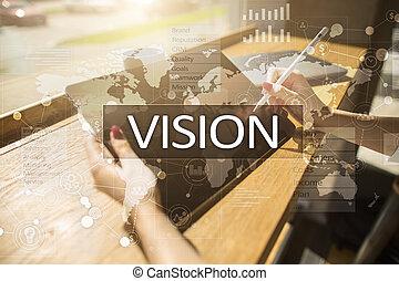 Un concepto de visión. Negocios, Internet y el concepto de tecnología.
