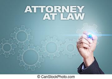 Un hombre de negocios dibujando en pantalla virtual. Abogado en concepto de ley