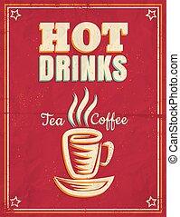 Un póster antiguo con bebidas calientes