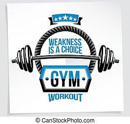 Un póster de motivación para el cuerpo compuesto por equipos deportivos de barbell y otros elementos vectoriales gráficos. La debilidad es una cita.