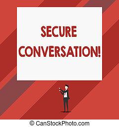 Una nota que muestra una conversación segura. Foto de negocios que muestra comunicación encriptada asegurada entre el hombre de la web que está de pie apuntando hacia arriba con dos manos un gran rectángulo.