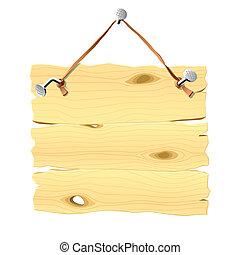 Una placa de madera colgando de un clavo