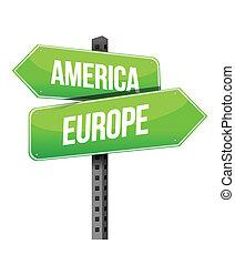 Una señal de América y Europa
