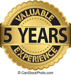valioso, 5, experiencia, oro, años