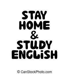 vector, dibujado, acción, fondo., illustration., hogar, estancia, lindo, burbuja, lettering., mano, aislado, garabato, blanco, english., estudio