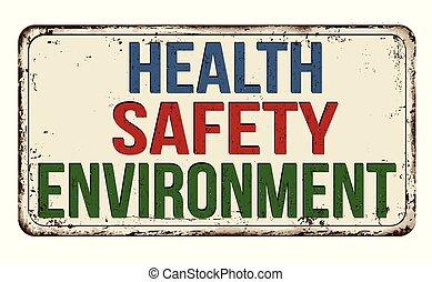 vendimia, señal, metal oxidado, seguridad, salud, ambiente