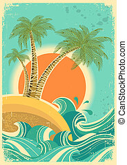 Viaje de la naturaleza mar con olas y sol. Afiche retro del vector en la antigua textura de papel