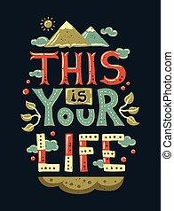 vida, su, ilustración, moderno, diseño, plano, frase, esto, hipster