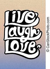 vivo, tipografía, vector, pegatina, amor, risa