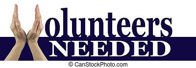 voluntarios, needed, bandera, campaña