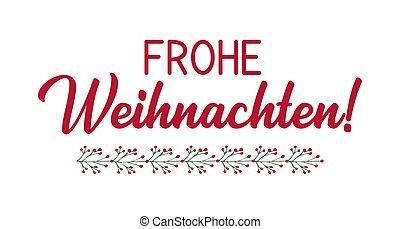 weihnachten, o, cita, celebración, translated, alegre, logotipo, tarjeta, frohe, navidad., alemán, cartel, letras, header., invitation.