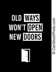 won't, viejo, poster., motivation., doors., maneras, de motivación, abierto, nuevo, decoración, hogar