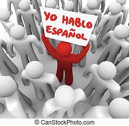 yo, espanol, señal, persona, orador, tenencia, español, hablo